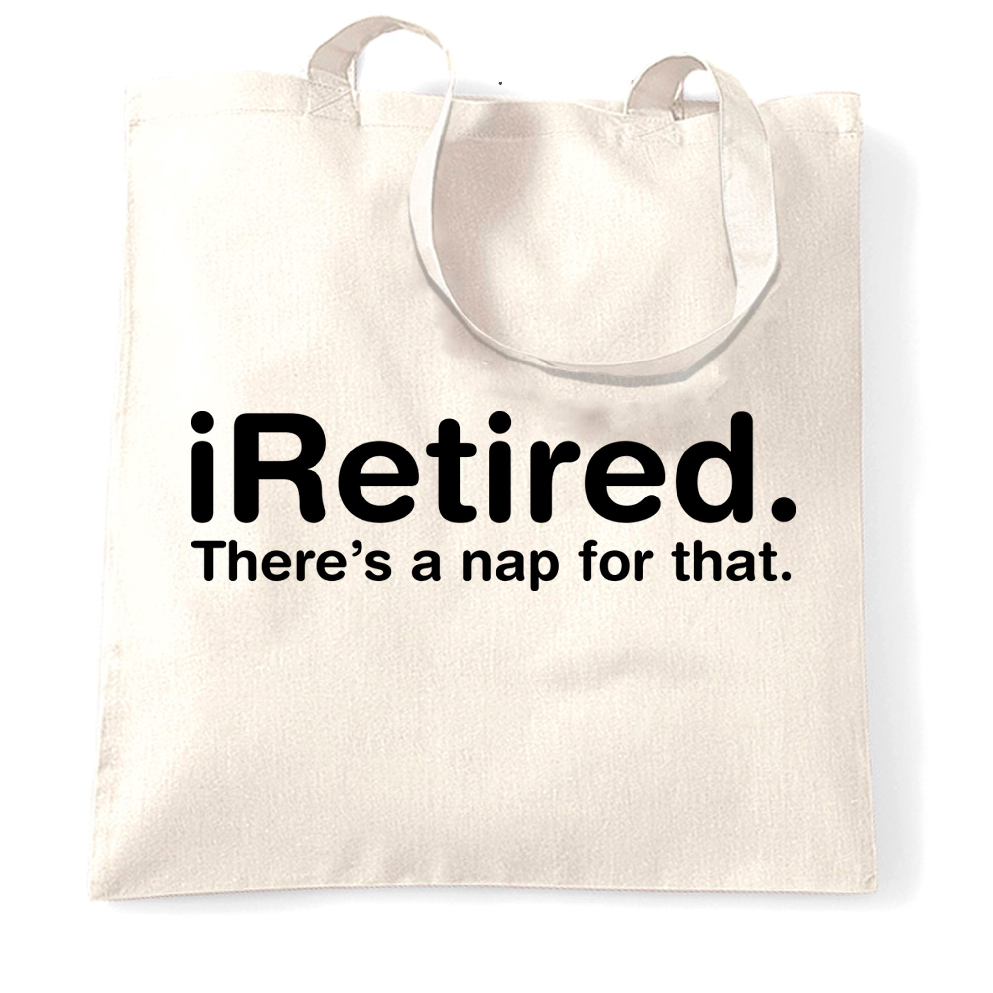 Retirement Tote Bag i-Retired, There's A Nap For That