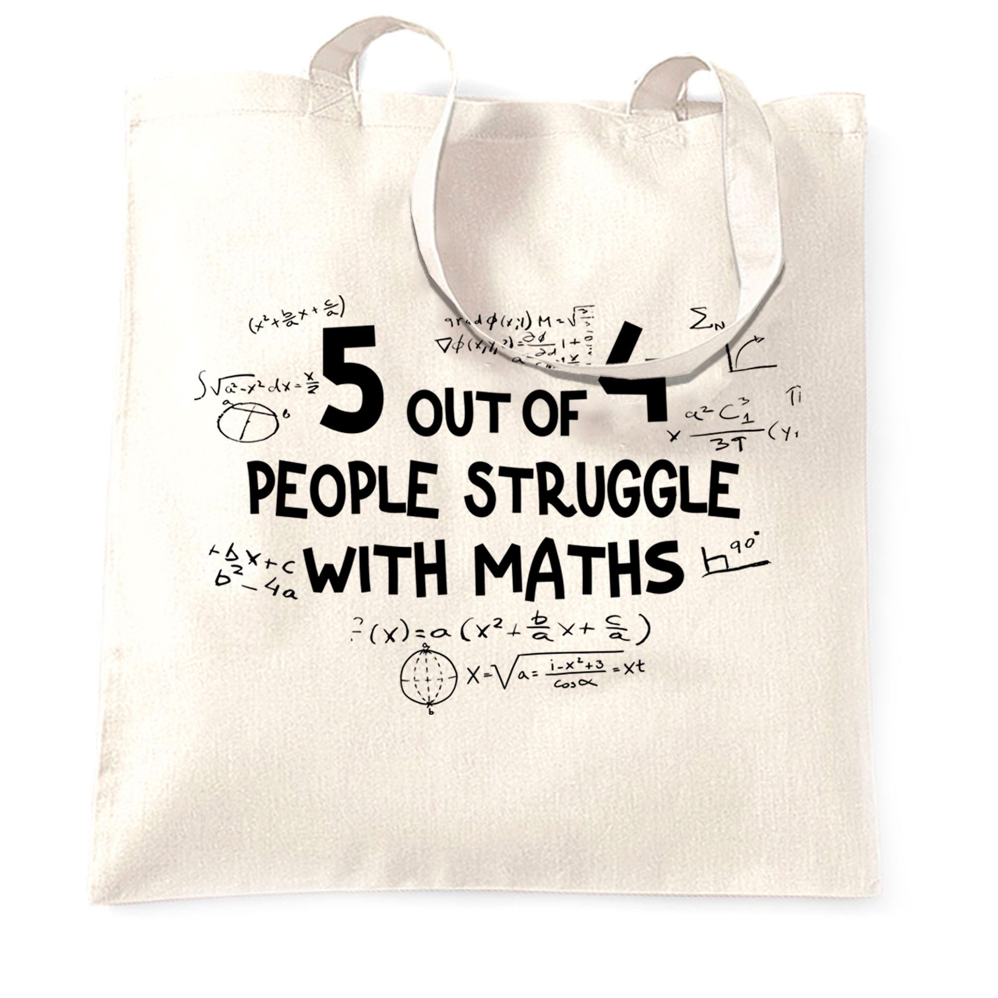 Funny Tote Bag 5 Out Of 4 People Struggle With Maths