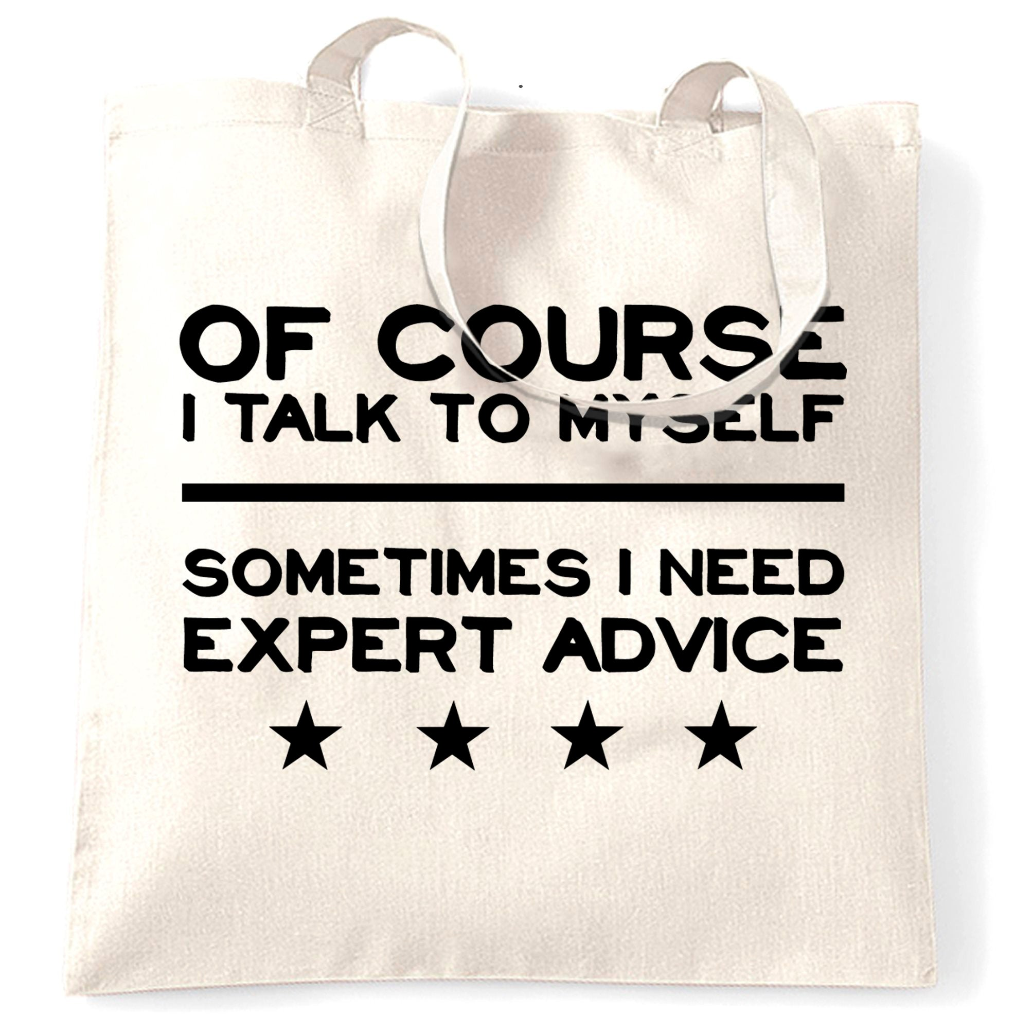 Funny Tote Bag Of Course I Talk To Myself