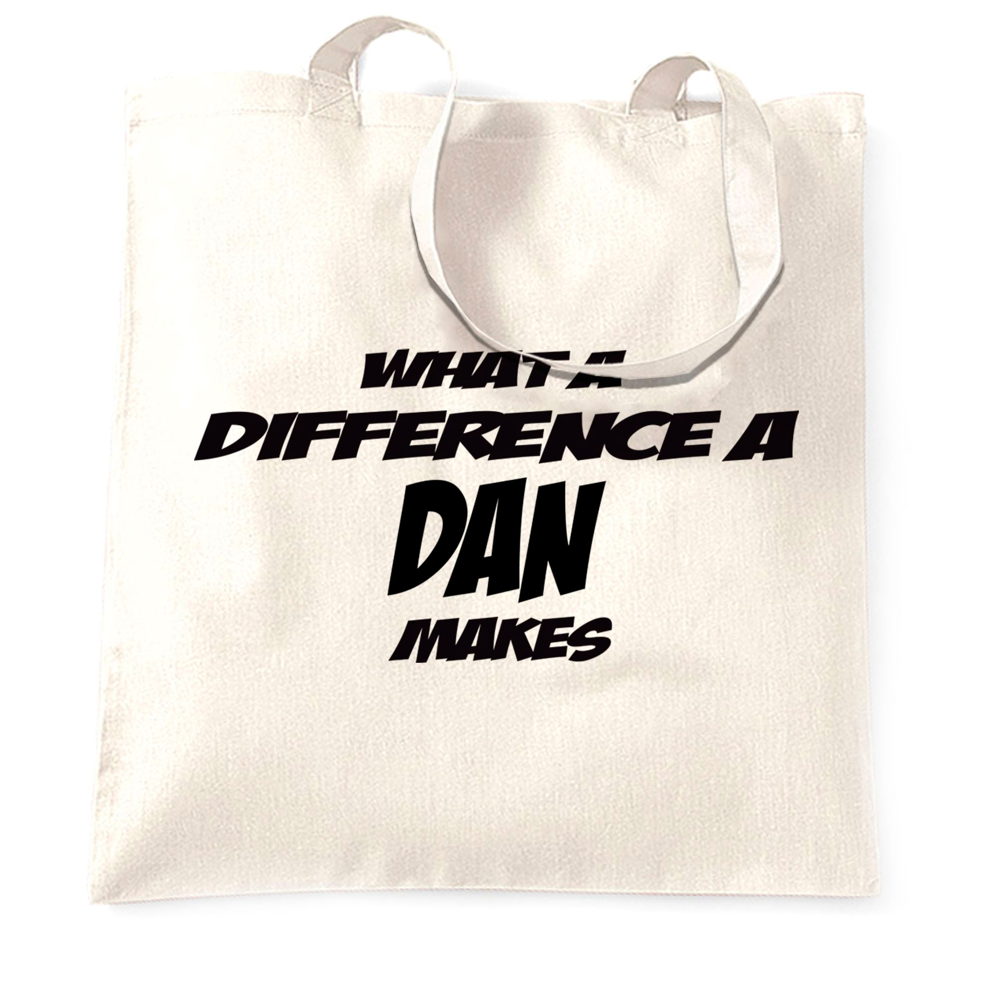 Novelty Tote Bag What A Difference A Dan Makes