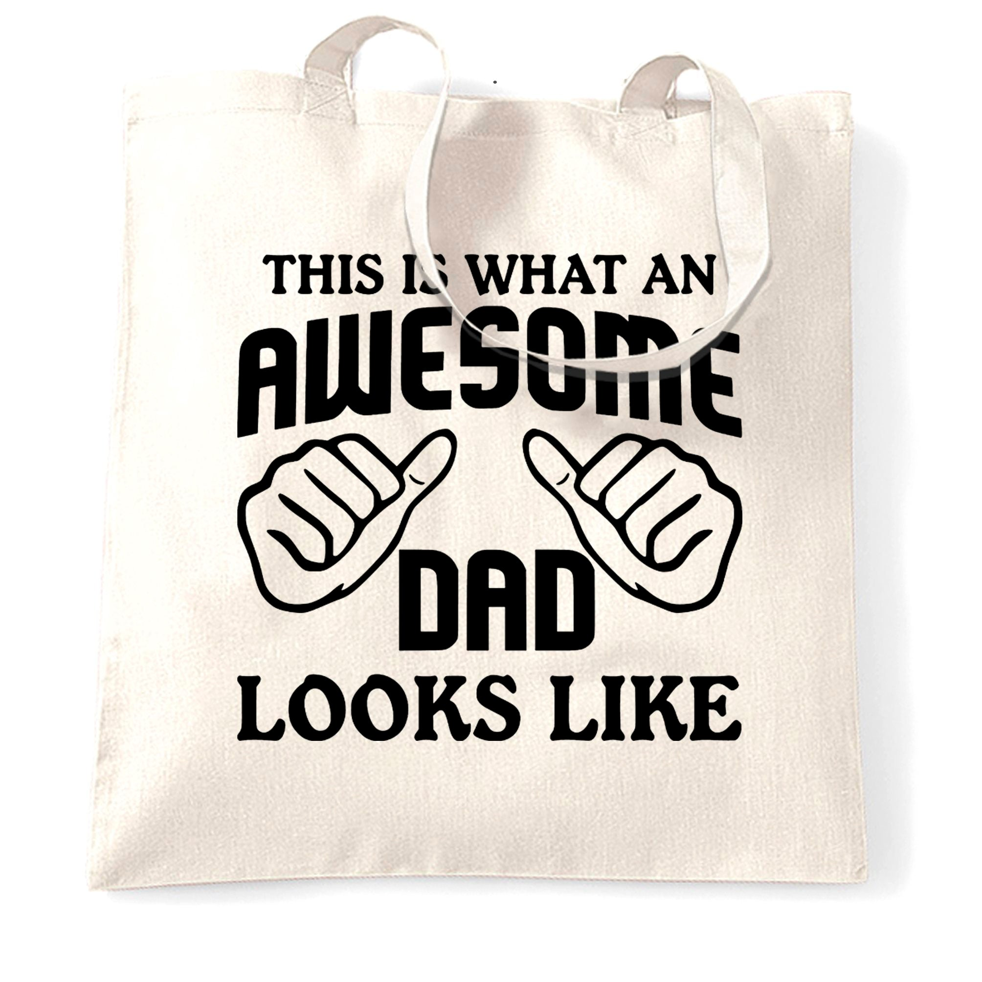 What An Awesome Dad Looks Like Tote Bag
