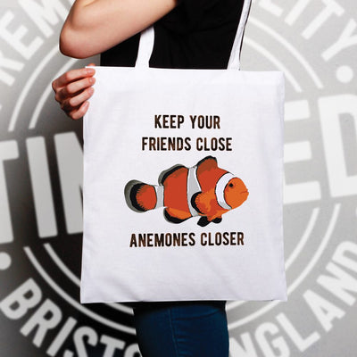 Joke Clownfish Tote Bag Keep Your Friends Close