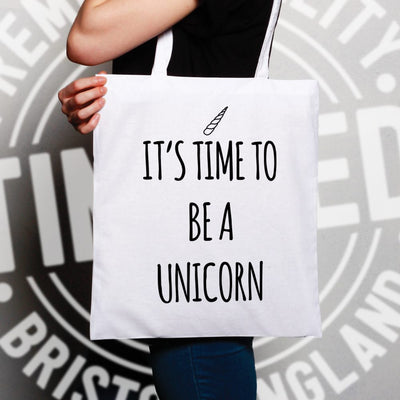 Novelty Myth Tote Bag Its Time To Be A Unicorn Slogan