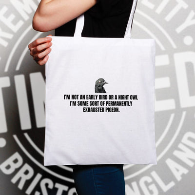 Novelty Tote Bag Permanently Exhausted Pigeon Slogan