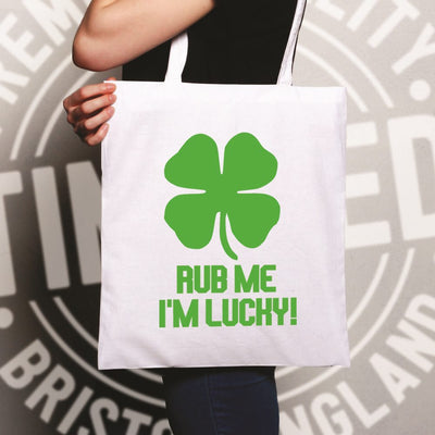 St Patrick's Day Tote Bag Rub Me I'm Lucky Slogan