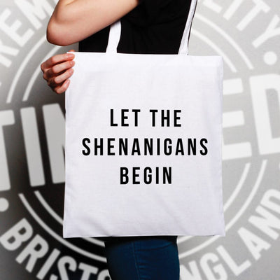 Novelty Tote Bag Let The Shenanigans Begin Slogan