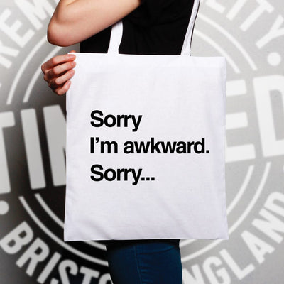 Novelty Slogan Tote Bag Sorry I'm Awkward. Sorry...