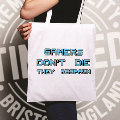 Novelty Gaming Tote Bag Gamers Don't Die They Respawn
