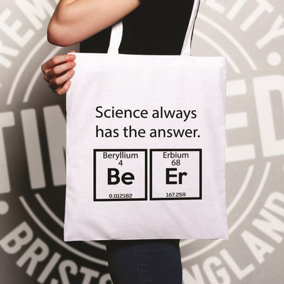 Drinking Tote Bag Science Always Has The Answer Beer