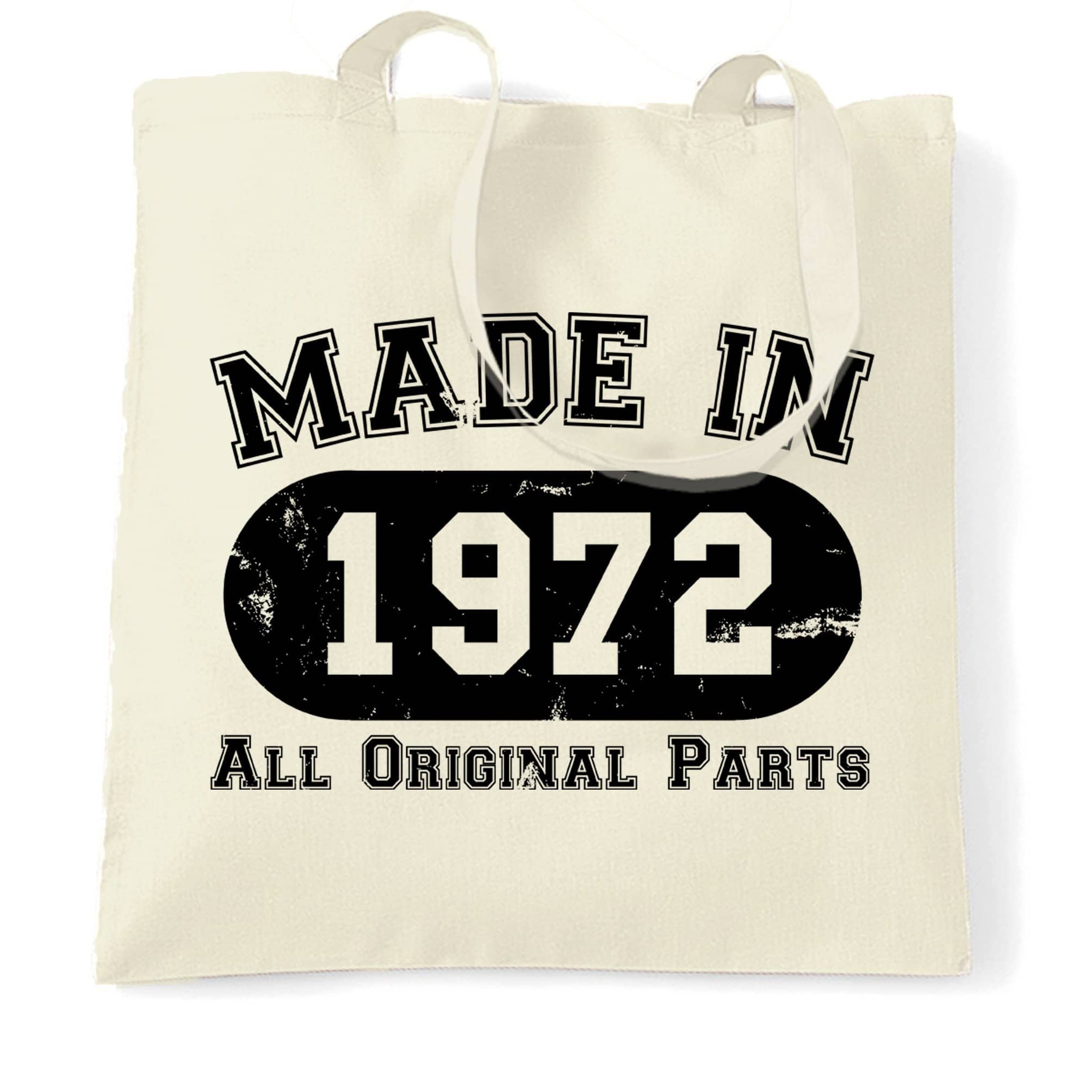 Made in 1972 All Original Parts Tote Bag [Distressed]