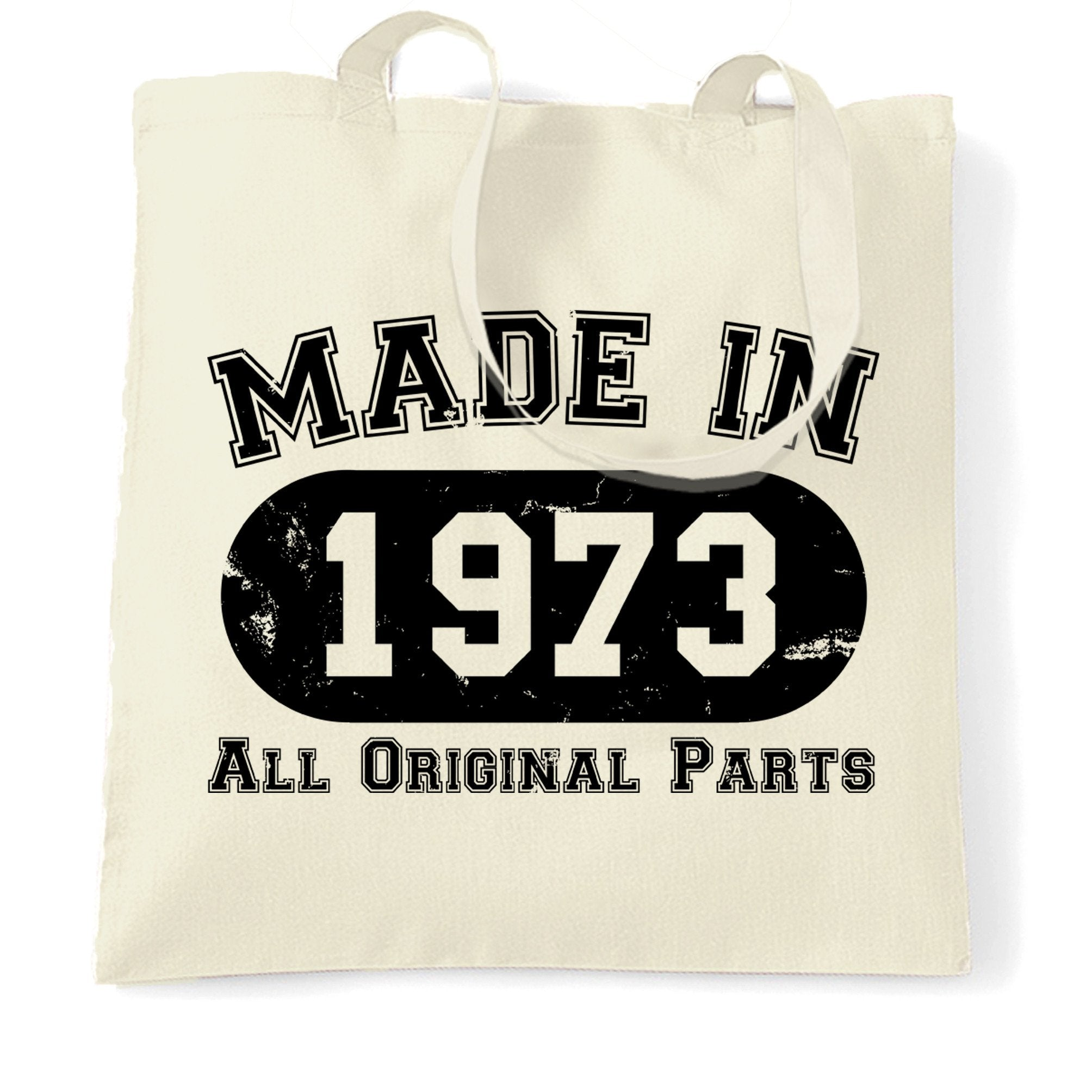 Made in 1973 All Original Parts Tote Bag [Distressed]