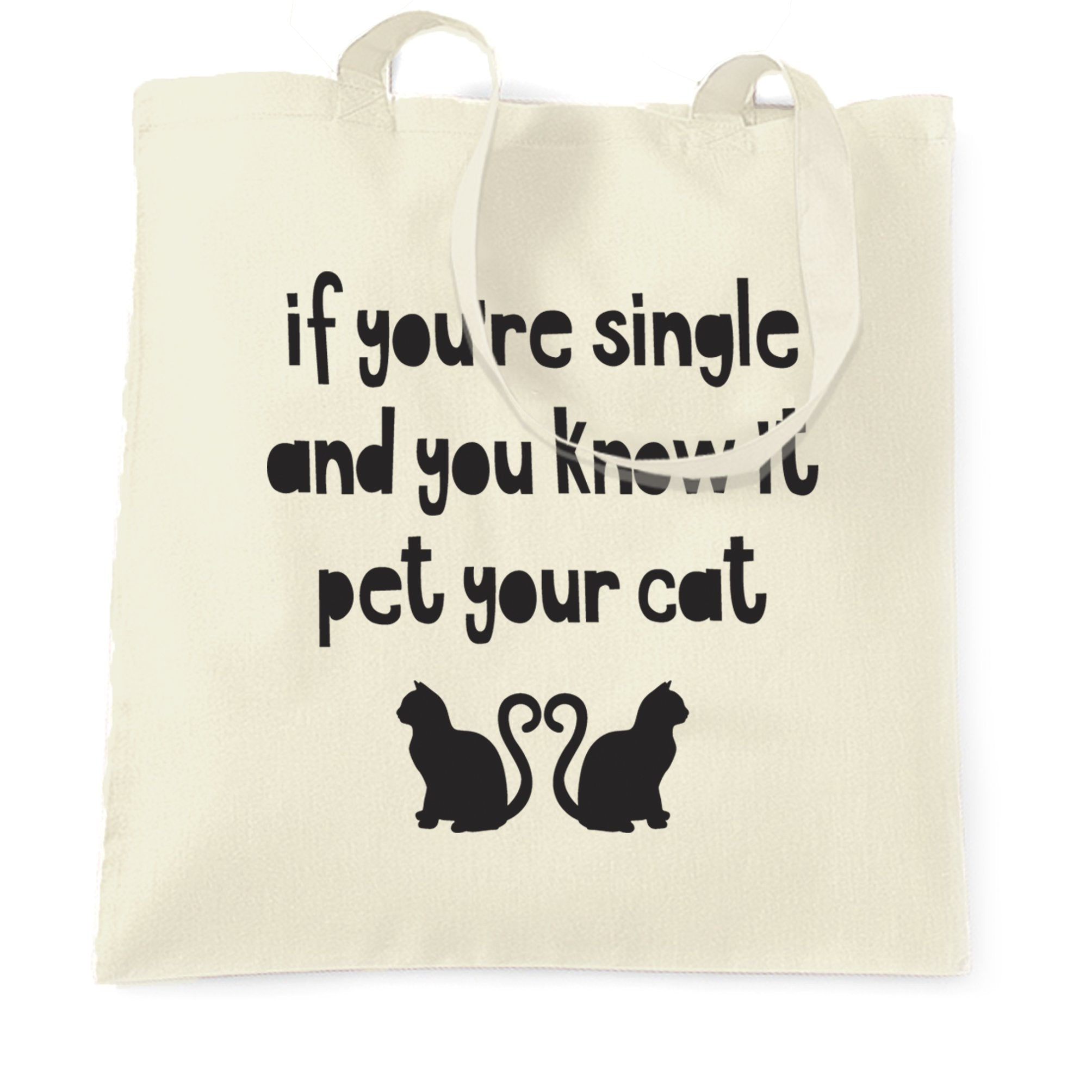 Valentines Tote Bag Single And You Know It Joke