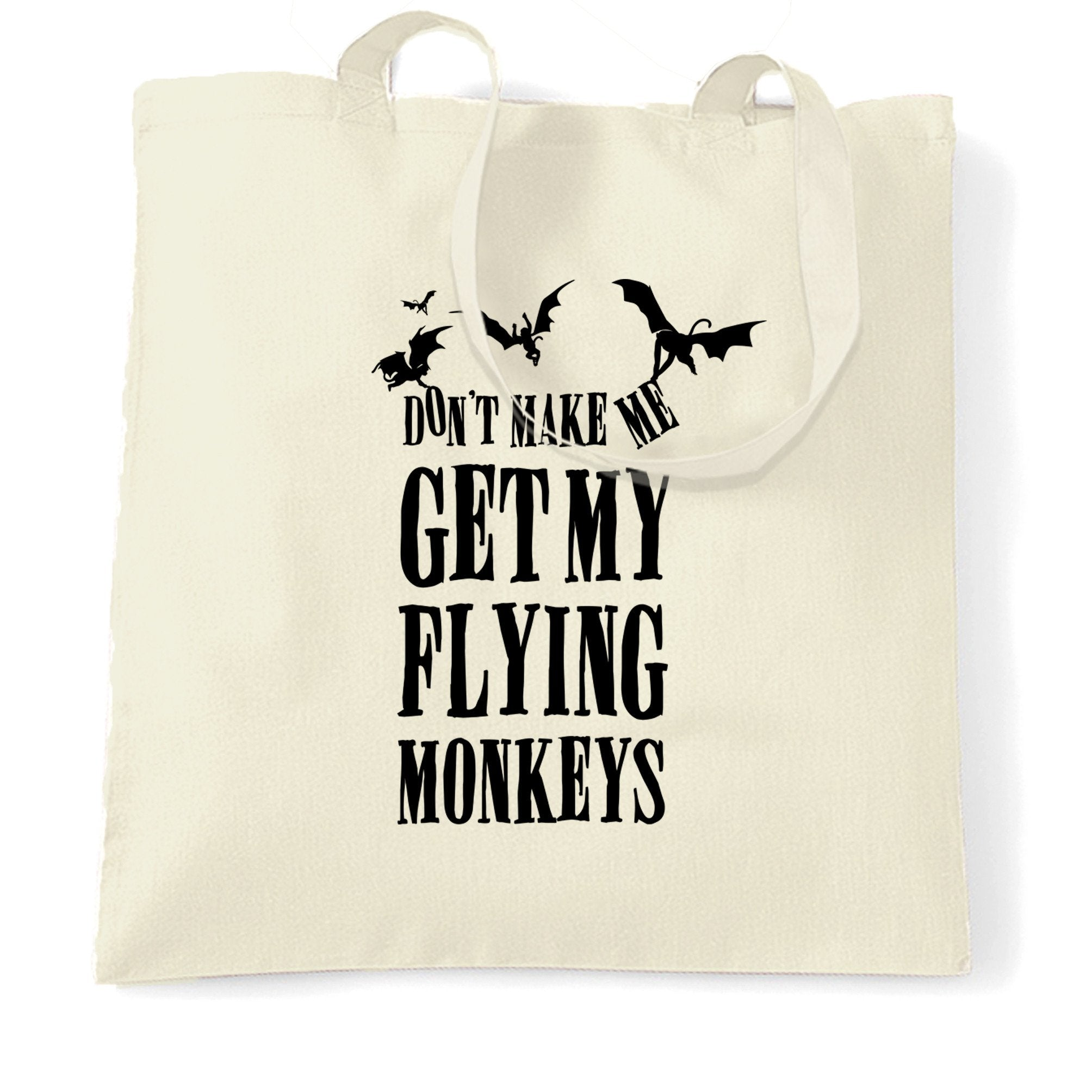 Halloween Tote Bag Don't Make Me Get My Flying Monkeys