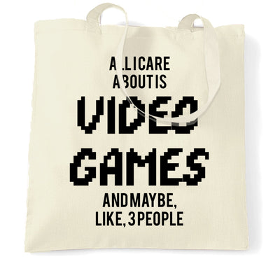 Joke Tote Bag All I Care About Is Games And 3 People