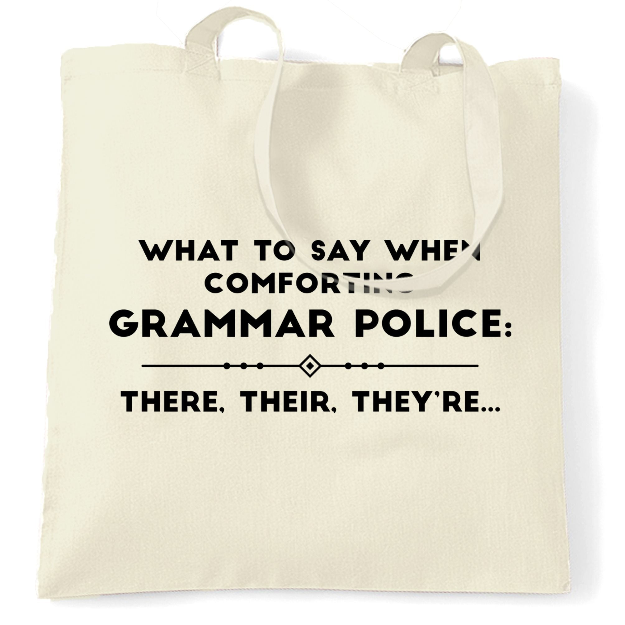 Pun Tote Bag What To Say When Comforting Grammar Police