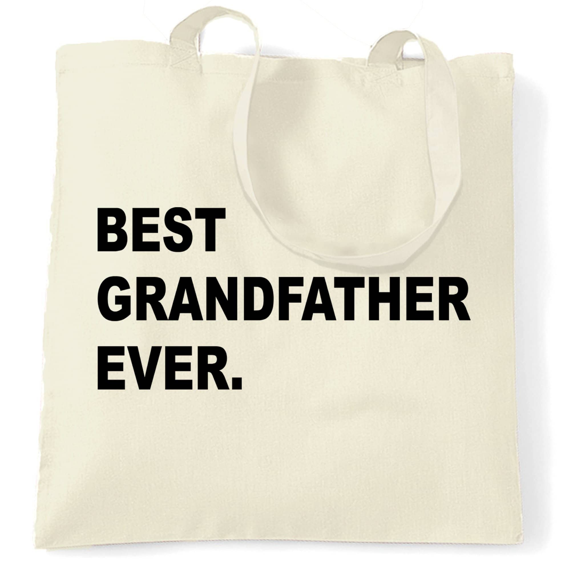 Best Grandfather Ever Tote Bag Parent Family Slogan