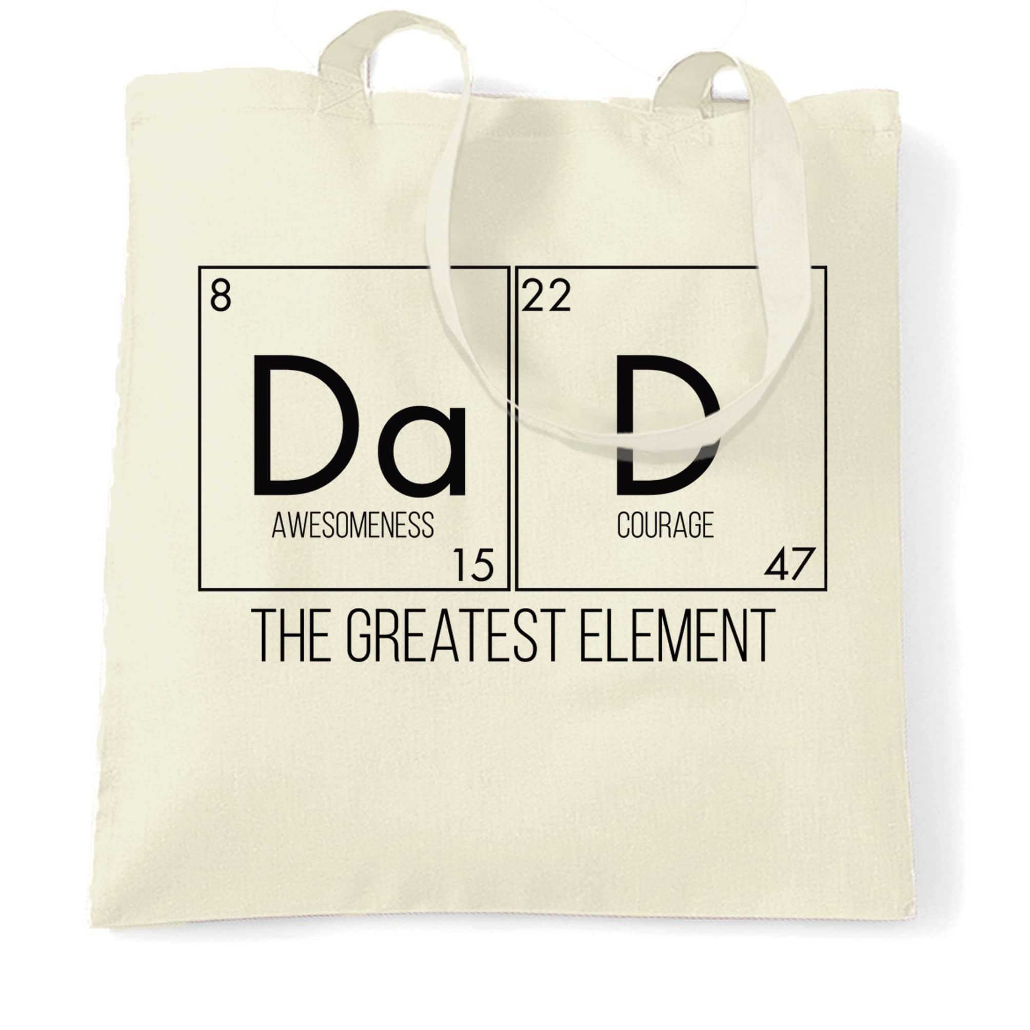Father's Day Tote Bag Dad, The Greatest Element