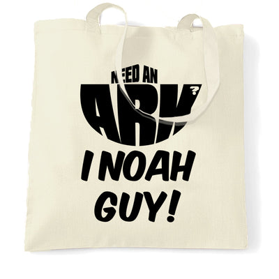 Novelty Tote Bag Need An Ark? I Noah Guy!