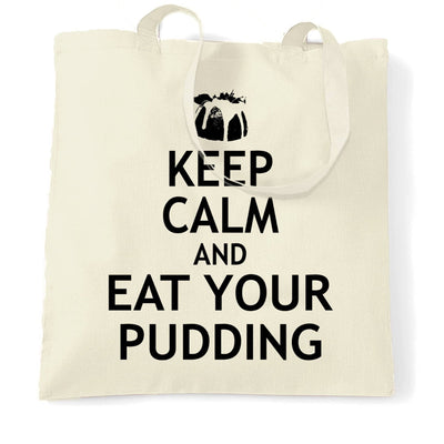 Christmas Tote Bag Keep Calm And Eat Your Xmas Pudding