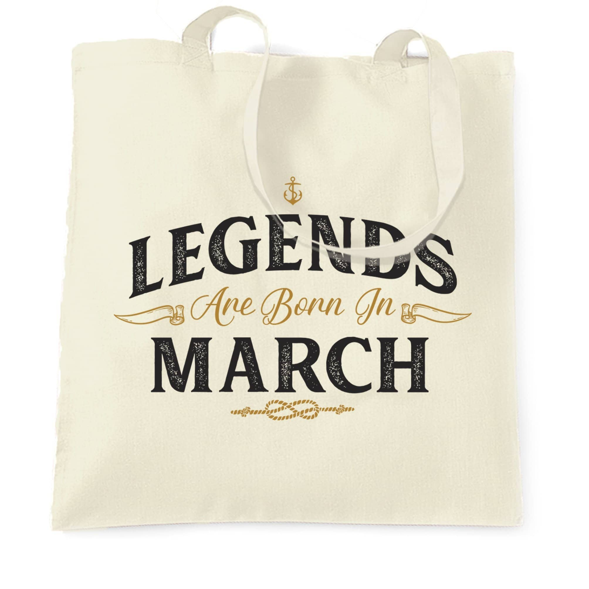 Birthday Tote Bag Legends Are Born In March