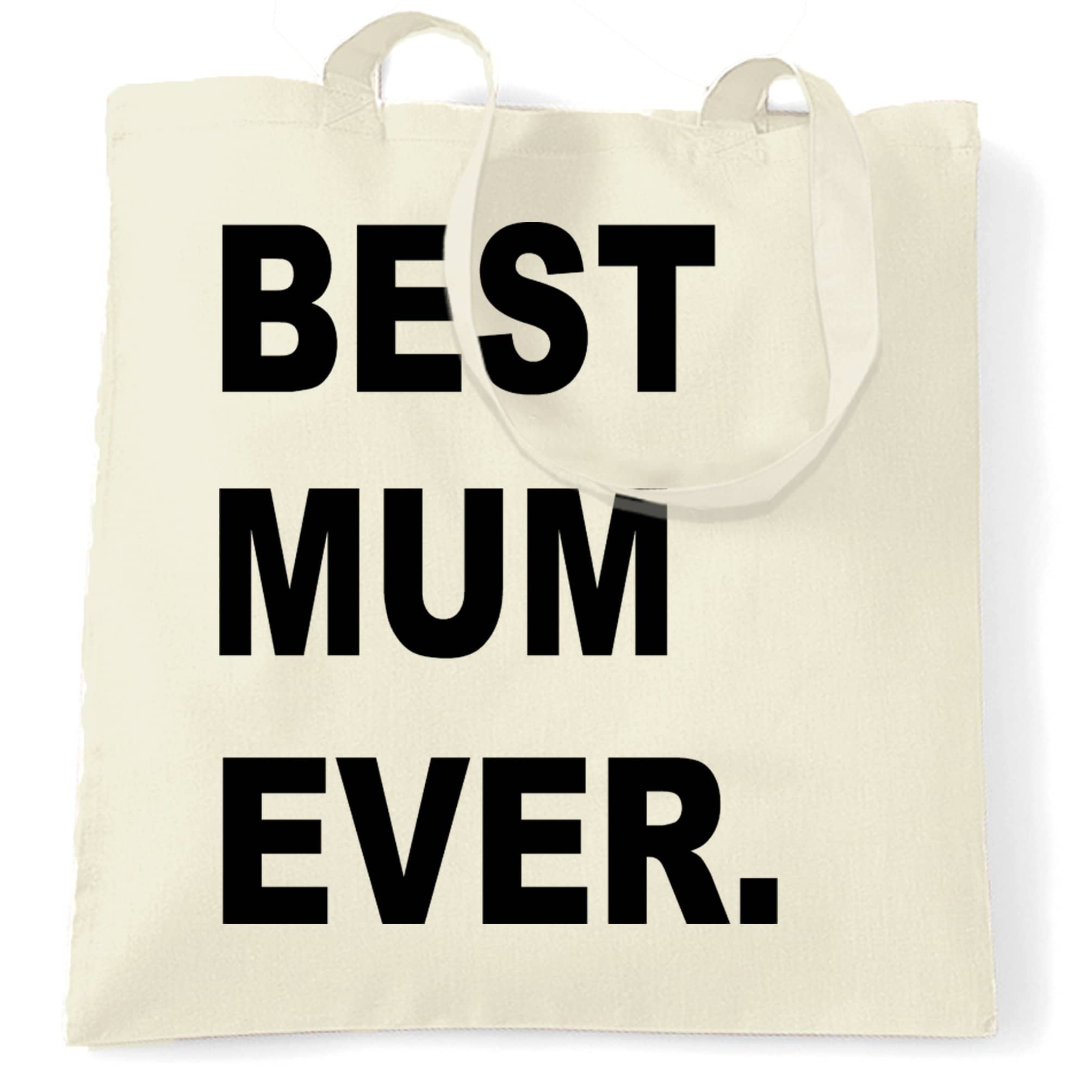 Best Mum Ever Tote Bag Parent Family Slogan