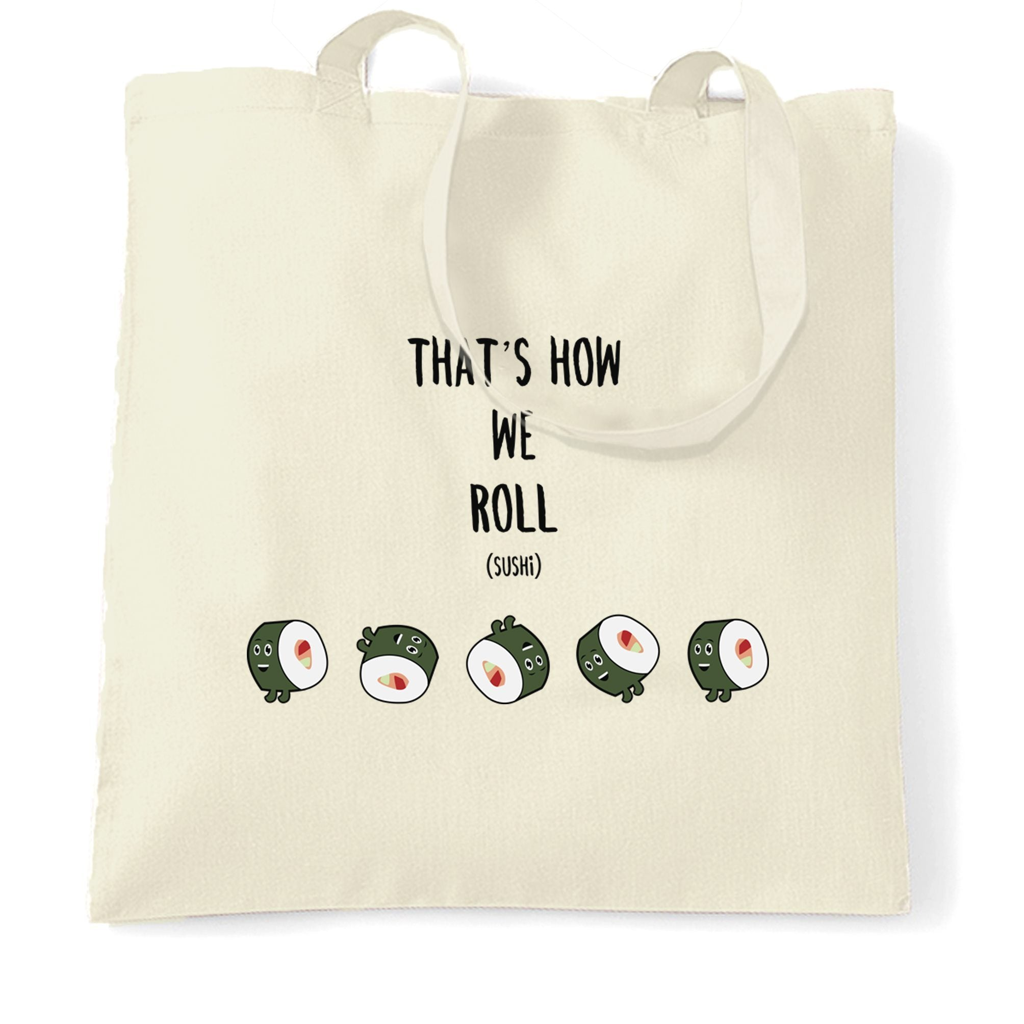Joke Food Tote Bag That's How We Sushi Roll Pun Slogan