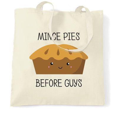 Joke Christmas Tote Bag Mince Pies Before Guys Novelty