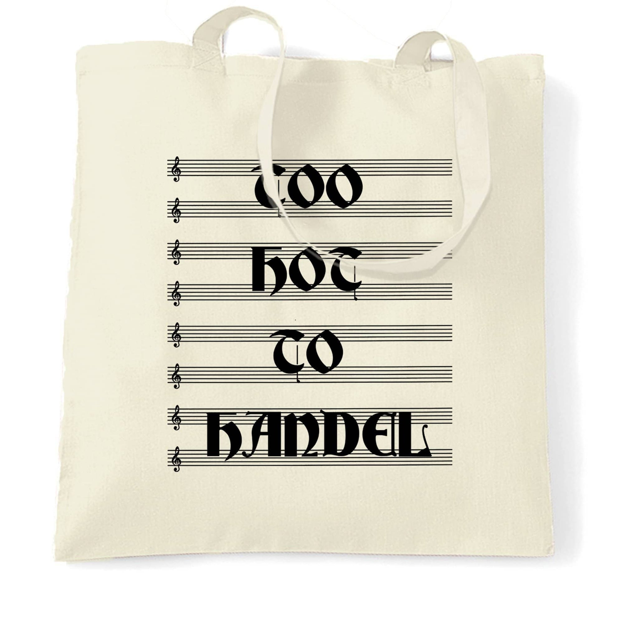 Classical Music Tote Bag Too Hot To Handel Pun