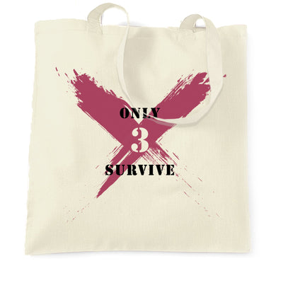 Squad Gaming Tote Bag Only 3 Survive Slogan