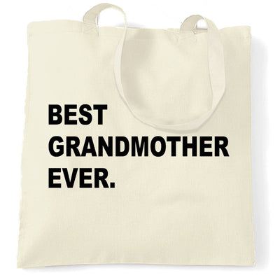 Best Grandmother Ever Tote Bag Parent Family Slogan
