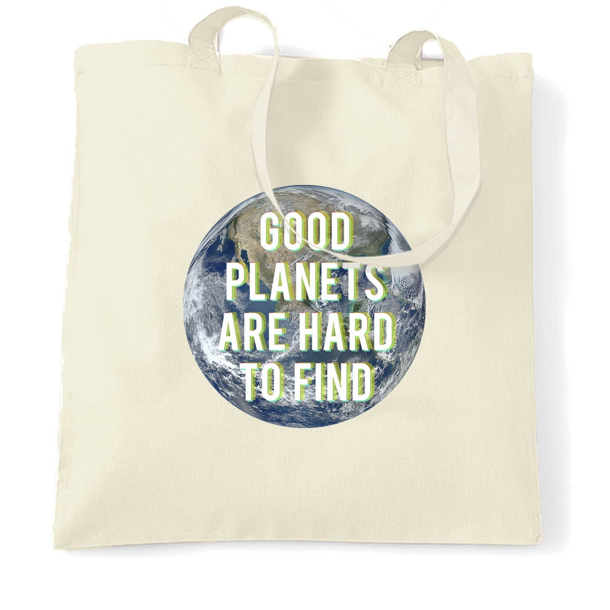Eco Friendly Tote Bag Good Planets Are Hard To Find