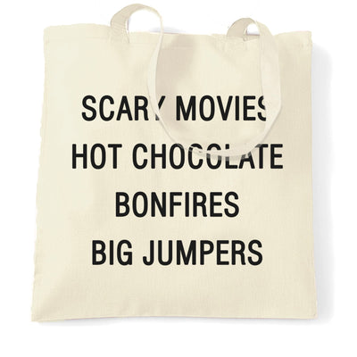 Autumn Tote Bag Scary Movies, Hot Chocolate, Bonfires