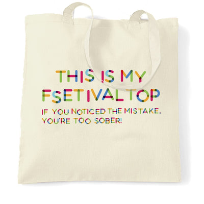 Novelty Tote Bag This Is My Festival Top Joke Slogan
