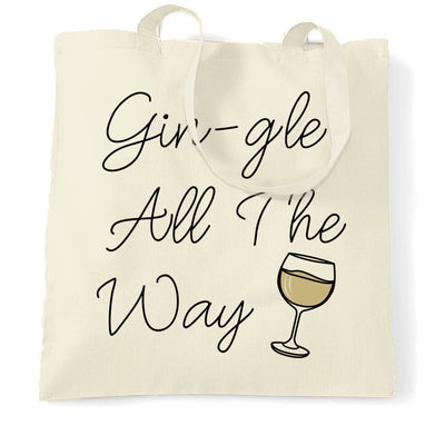 Joke Christmas Tote Bag Gin-gle All The Way Pun Slogan