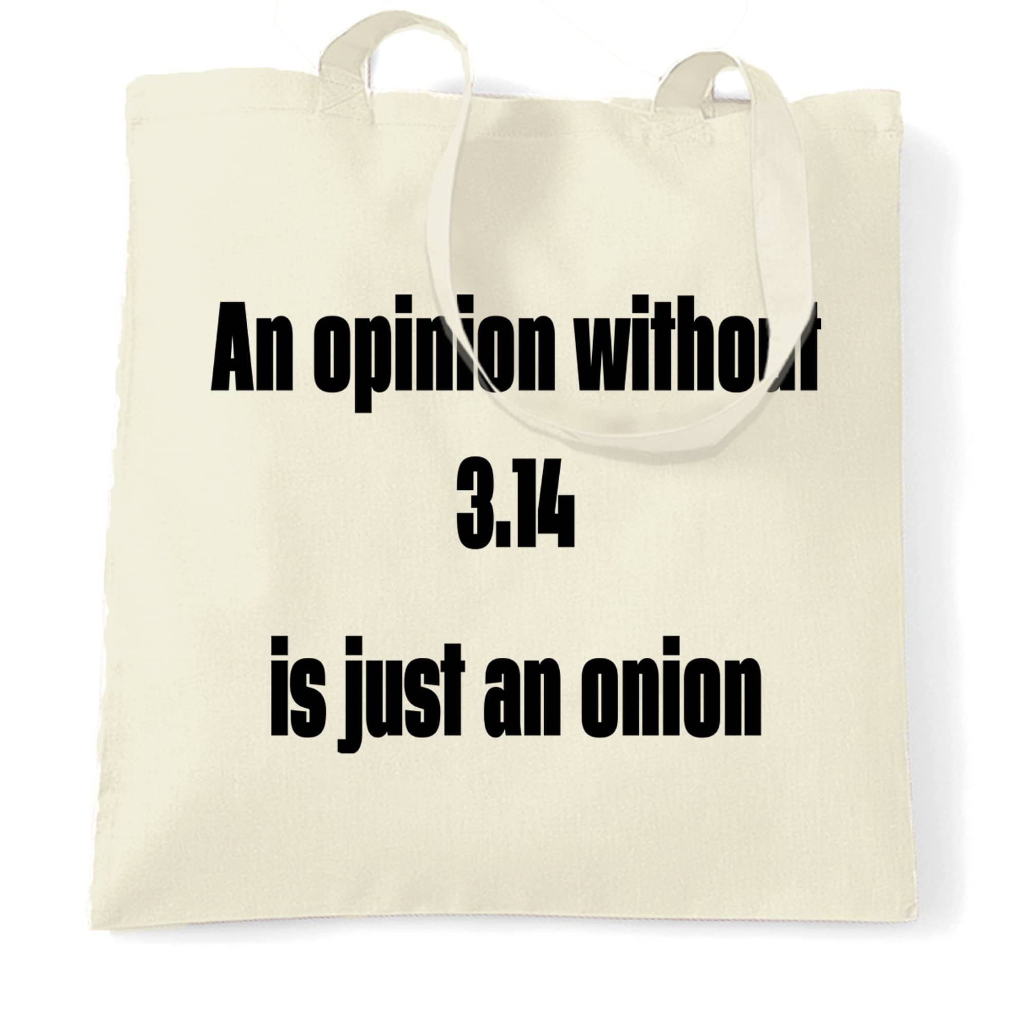 Math Joke Tote Bag An Opinion Without Pi Is Just Onion