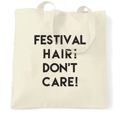 Novelty Tote Bag Festival Hair, Don't Care Slogan