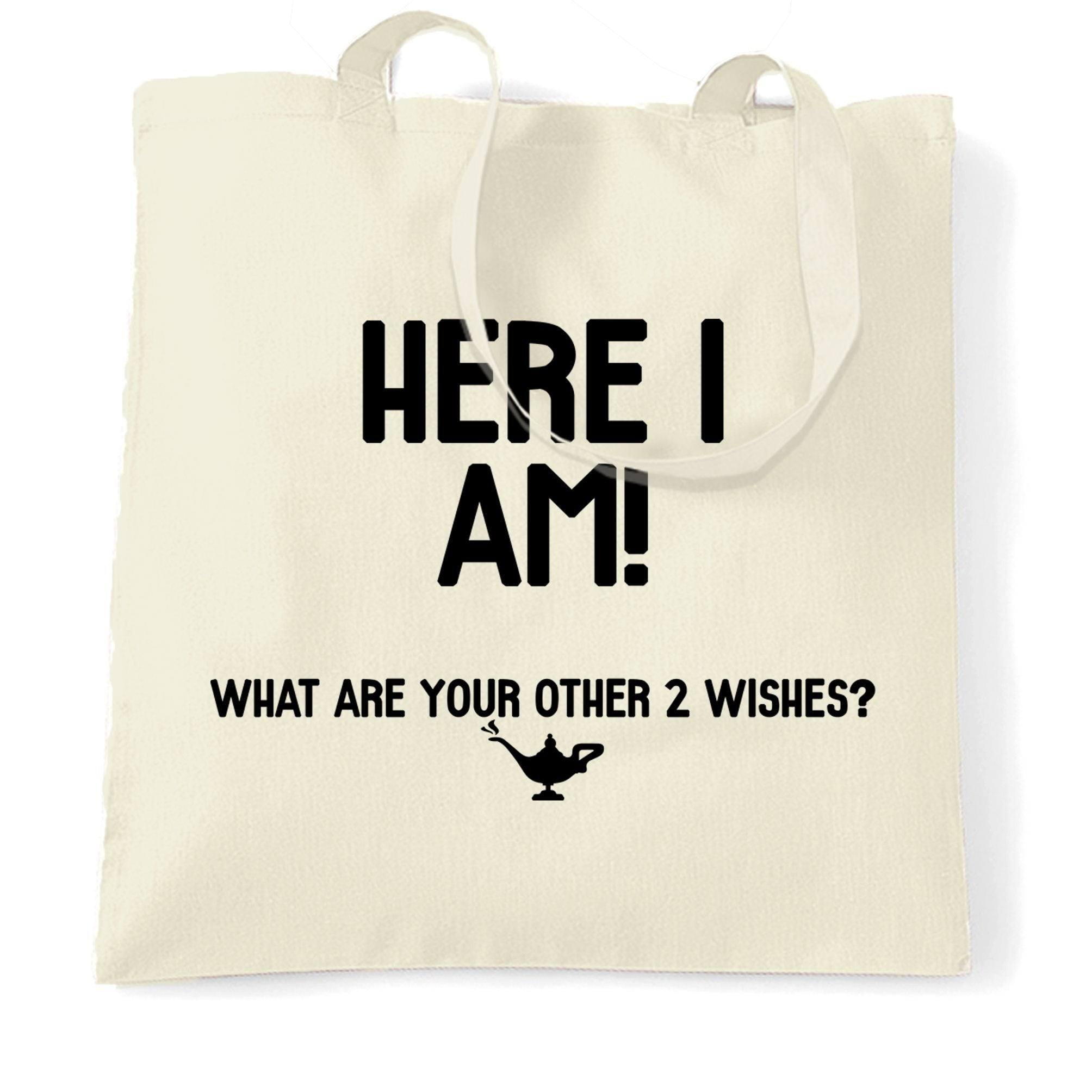 Sassy Tote Bag Here I Am! What Are Your Other 2 Wishes?