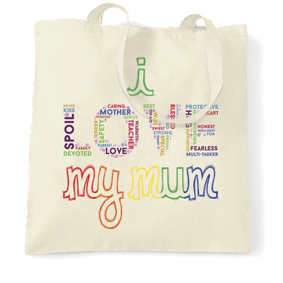 Mother's Day Tote Bag I Love My Mum Mom Slogan