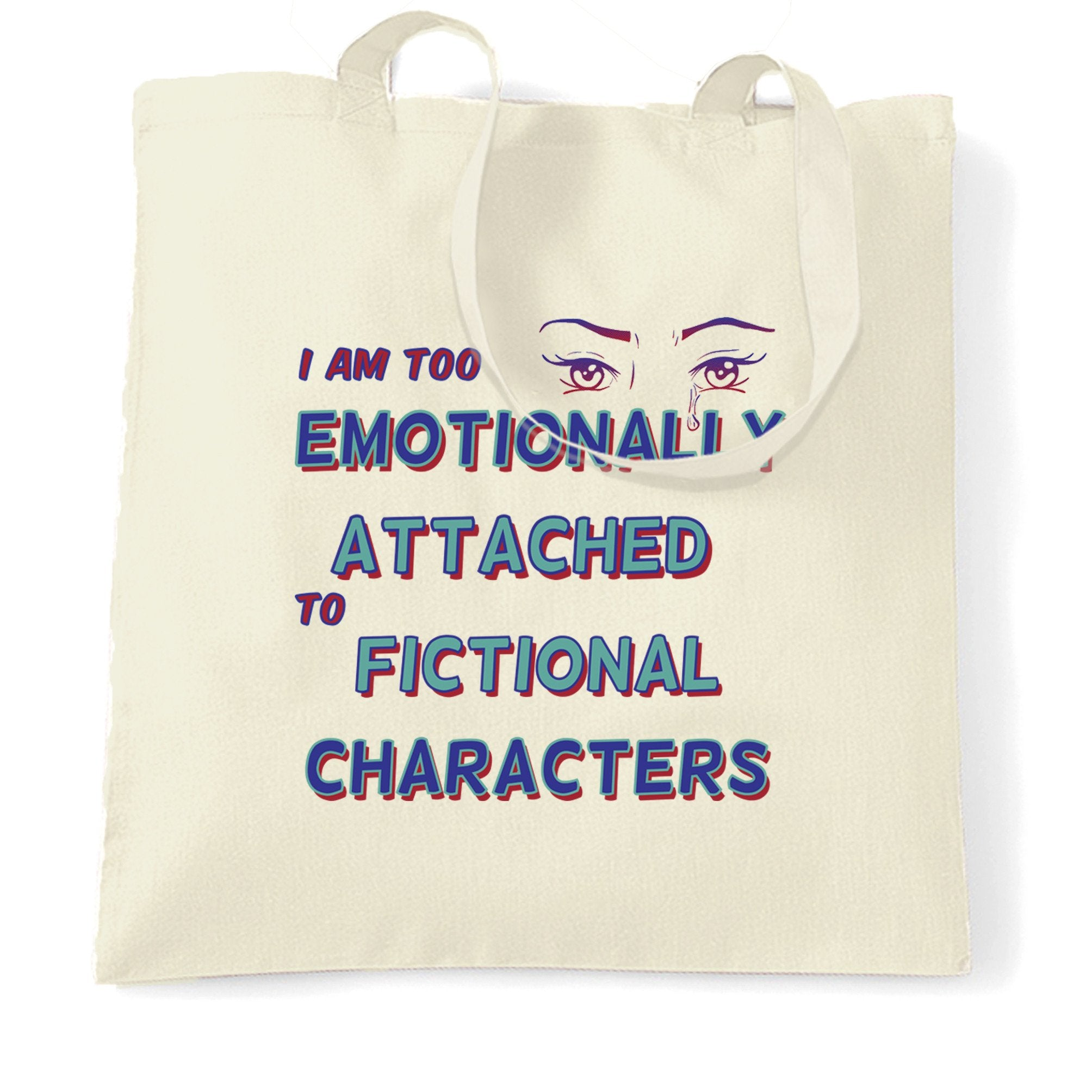 Novelty Tote Bag Too Attached To Fictional Characters