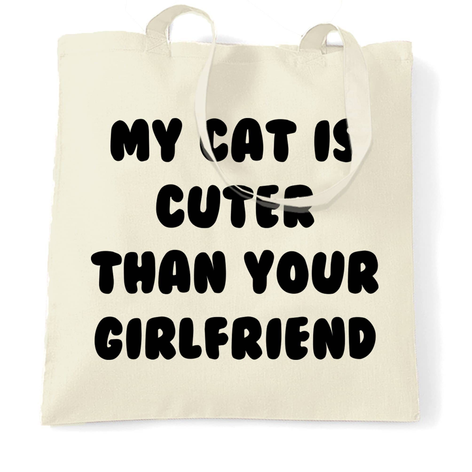 Cats Animals Tote Bag Cat Cuter Than Your Girlfriend