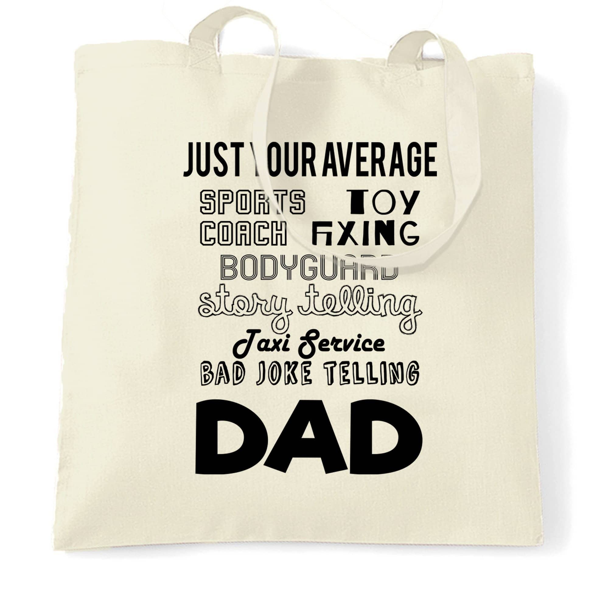 Father's Day Tote Bag Just Your Average Superhero Dad