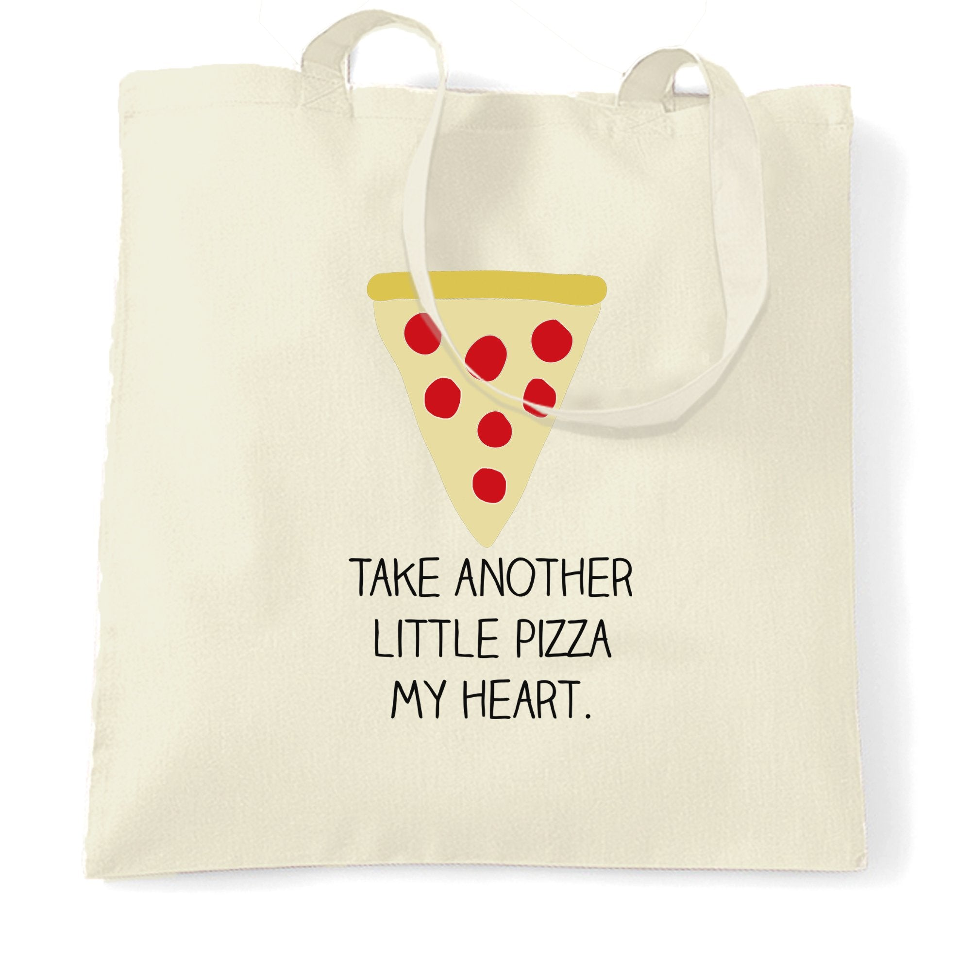 Novelty Tote Bag Take Another Little Pizza My Heart Pun
