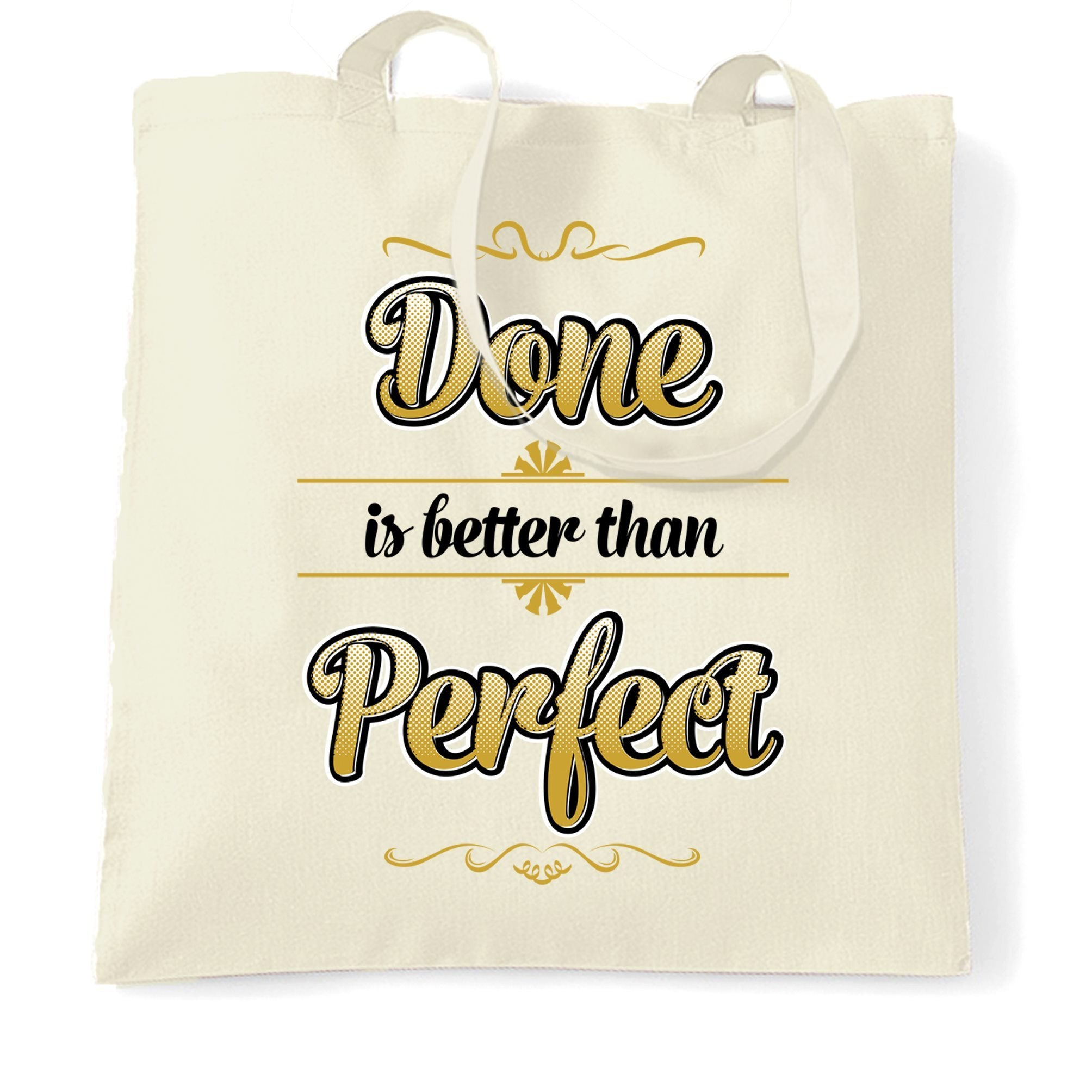 Motivational Tote Bag Done Is Better Than Perfect Quote