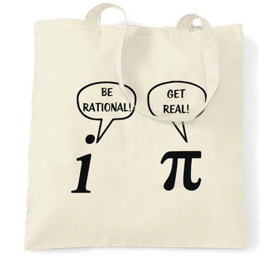 Novelty Math Tote Bag Be Rational! Get Real! Argument