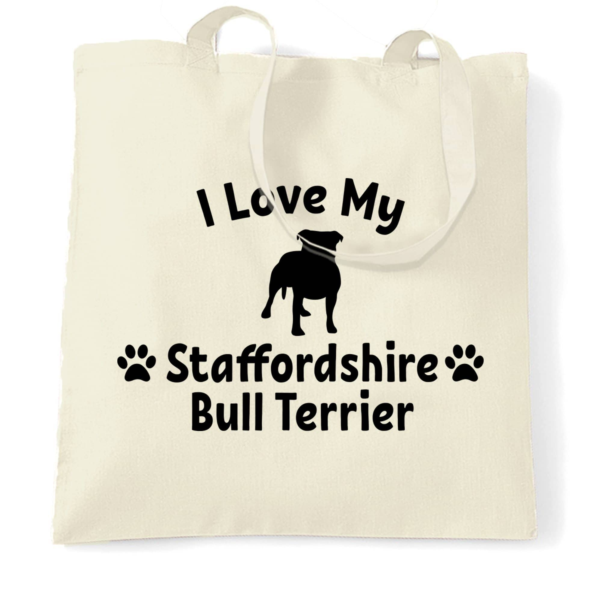 Dog Owner Tote Bag I Love My Staffordshire Bull Terrier