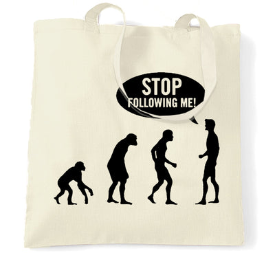 Stop Following Me Novelty Tote Bag Evolution Parody