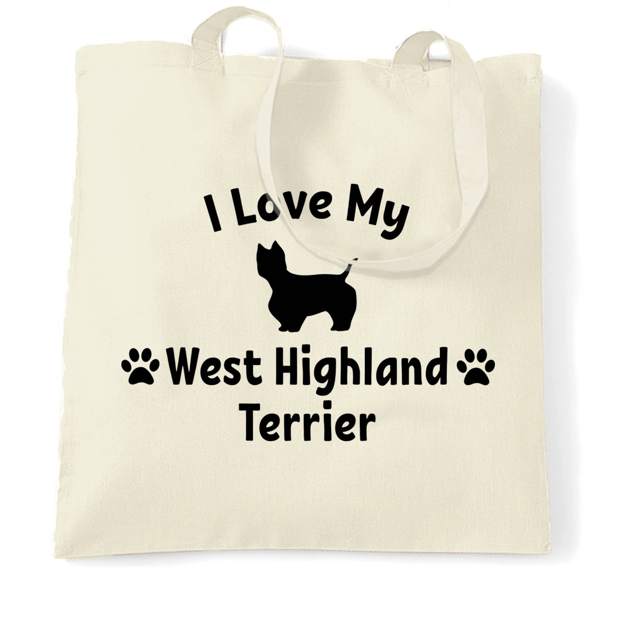 Dog Owner Tote Bag I Love My West Highland Terrier