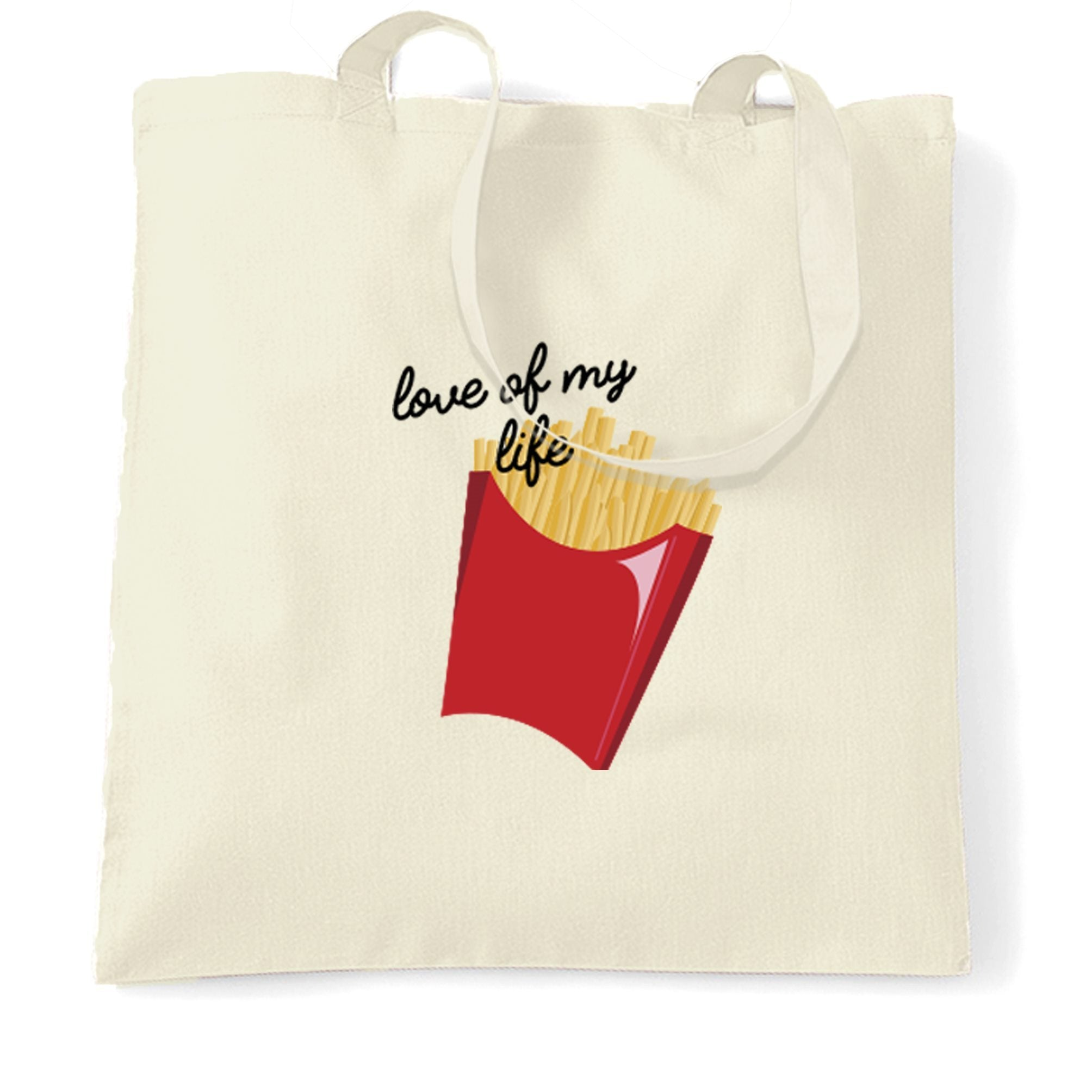 Novelty Food Tote Bag Fries, The Love Of My Life Slogan