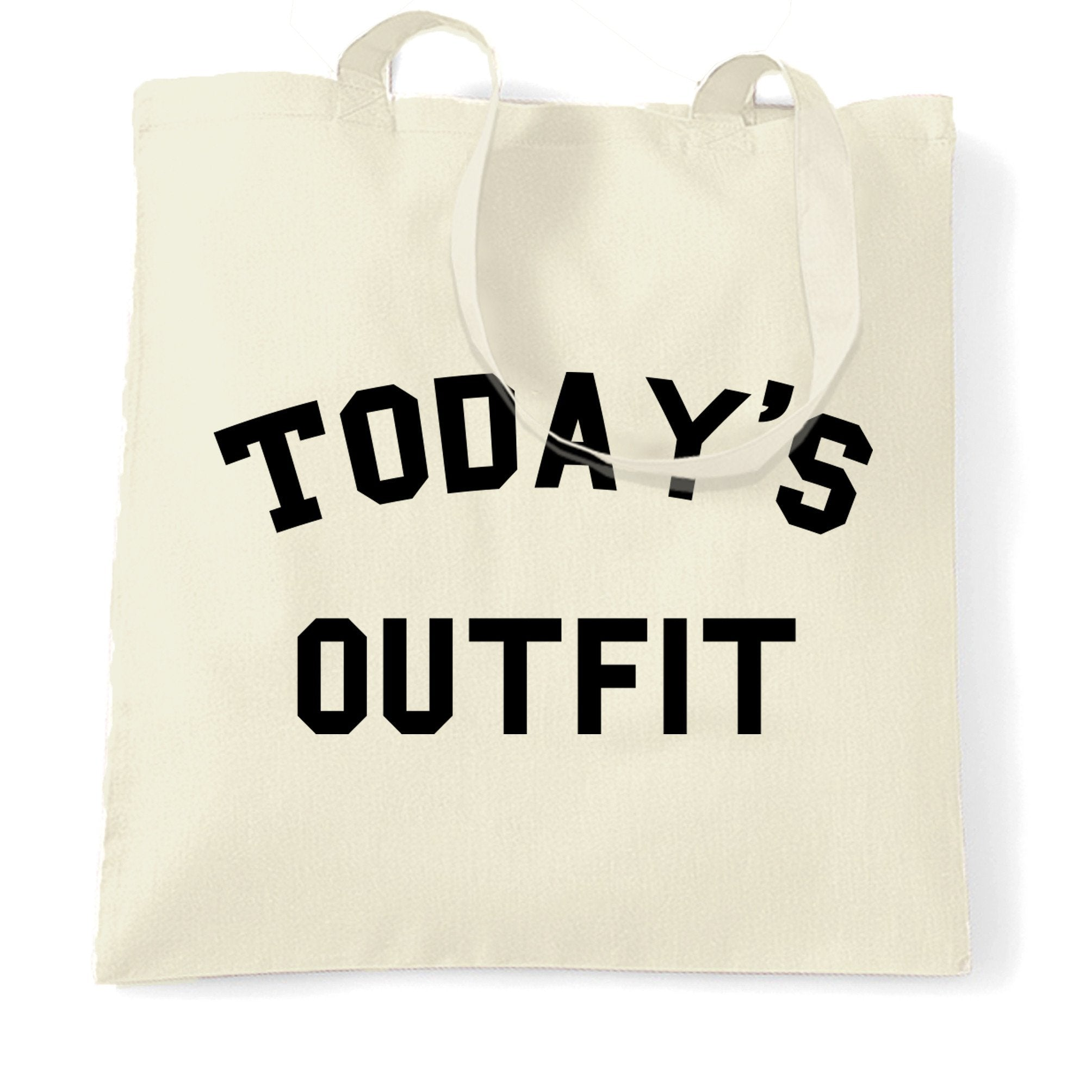 Novelty Slogan Tote Bag This Is Today's Outfit