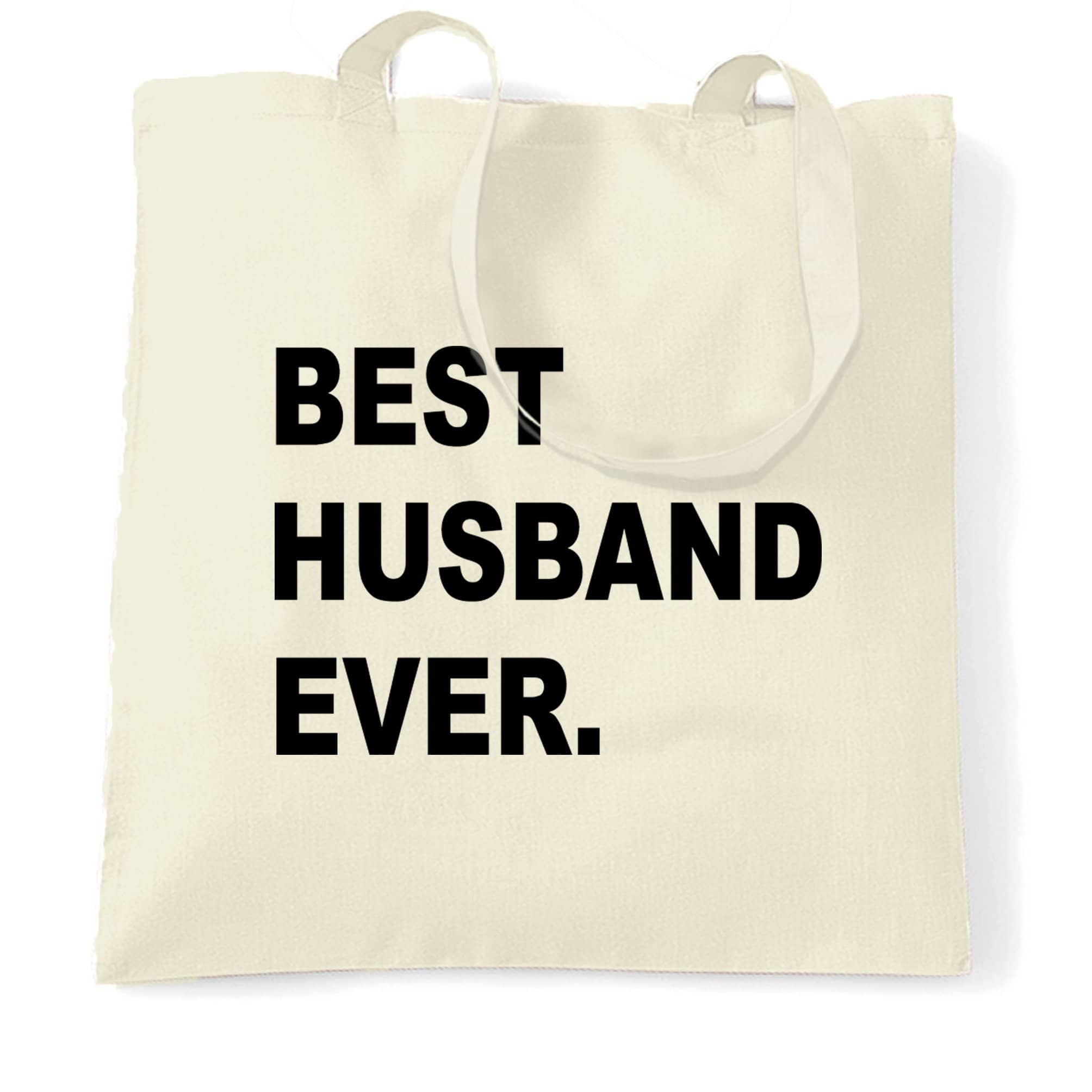 Best Husband Ever Tote Bag Marriage Family Slogan